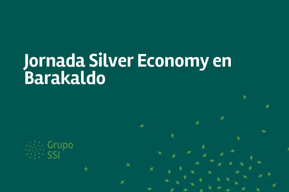 Jornada Silver Economy en Barakaldo