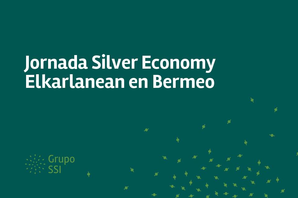Jornada Silver Economy Elkarlanean en Bermeo