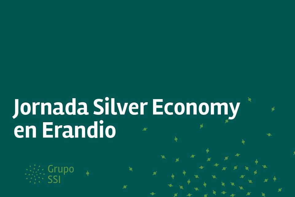 Jornada Silver Economy en Erandio